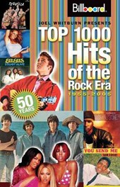 Joel Whitburn Presents Top 1000 Hits of the Rock Era 1955-2005