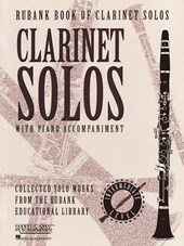 Rubank Book of Clarinet Solos With Piano Accompaniment