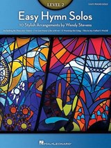 Easy Hymn Solos - Level | Wendy Stevens |
