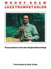 Woody Shaw Jazz Trumpet Solos