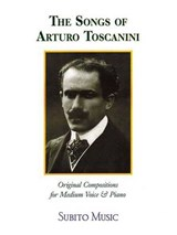 The Songs of Arturo Toscanini | auteur onbekend |