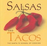 Salsas and Tacos | Susan Santa Fe School Of Cooking ; Curtis |