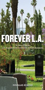 Forever L.A. | Douglas Keister |