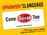 Spanish Slanguage | Mike Ellis |
