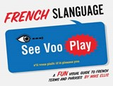 French Slanguage | Mike Ellis |