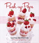 Push-Up Pops | Courtney Dial Whitmore |