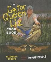 The Gator Queen Liz Cookbook