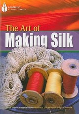 The Art of Making Silk |  |