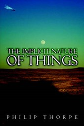 Implicit Nature of Things