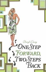 One Step Forward, Two Steps Back | Cheryl Dewey |