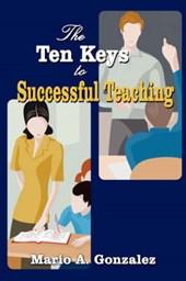 The Ten Keys to Successful Teaching
