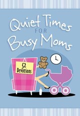 Quiet Times for Busy Moms | Vicki Kuyper |