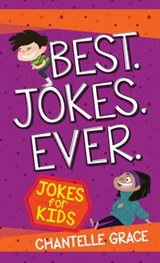 Best Jokes Ever | Chantelle Grace |