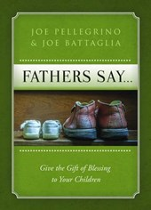Fathers Say...