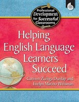 Helping English Language Learners Succeed | Carmen Zuniga Dunlap |