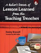 A Baker's Dozen of Lessons Learned from the Teaching Trenches | Danny Brassell |