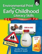 Environmental Print for Early Childhood Literacy Skills | Jennifer Prior |