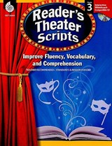 Reader's Theater Scripts: Improve Fluency, Vocabulary, and Comprehension: Grade 3 | Cathy Mackey Davis |