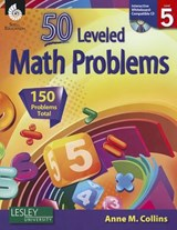 50 Leveled Math Problems, Level 5 | Anne Collins |