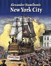 Alexander Hamilton's New York City