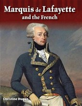Marquis De Lafayette and the French