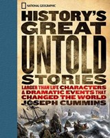 History's Great Untold Stories | Joseph Cummins |