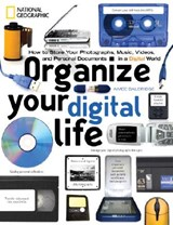 Organize Your Digital Life | Aimee Baldridge |