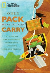 Only Pack What You Can Carry | Janice Booth |