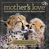 Mother's Love | Melina Gerosa Bellows |