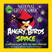 National Geographic Angry Birds Space | Amy Briggs |