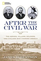 After the Civil War | James Robertson |