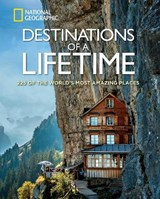 Destinations of a Lifetime | National Geographic |