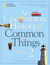 An Uncommon History of Common Things, Volume