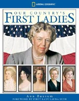 Our Country's First Ladies | Ann Bausum |