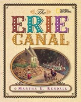 The Erie Canal | Martha E. Kendall |