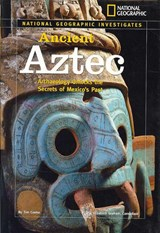 National Geographic Investigates Ancient Aztec | Tim Cooke |