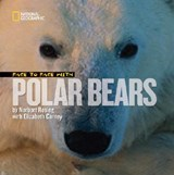 Face to Face With Polar Bears | Rosing, Norbert ; Carney, Elizabeth |