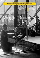 The Wright Brothers Fly | Robyn O'sullivan |