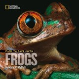 Face to Face With Frogs | Mark W. Moffett |