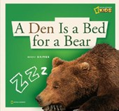 A Den Is a Bed for a Bear | Becky Baines |
