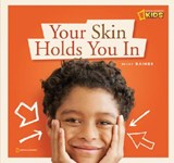 Your Skin Holds You in | Becky Baines |