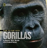 Face to Face With Gorillas | Nichols, Michael ; Carney, Elizabeth |