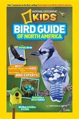 National Geographic Kids Bird Guide of North America | Jonathan Alderfer |