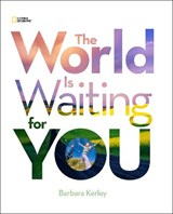 The World Is Waiting for You | Barbara Kerley |