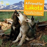 A Friend for Lakota | Dutcher, Jim ; Dutcher, Jamie |