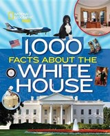 1,000 Facts About the White House | Sarah Wassner Flynn |