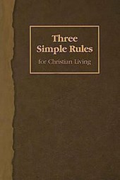 Three Simple Rules for Christian Living