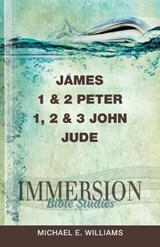 Immersion Bible Studies | Michael E. Williams |