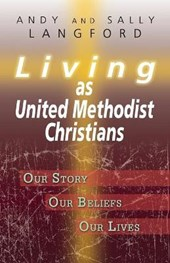 Living as United Methodist Christians | Sally Langford |