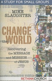 Change the World | Mike Slaughter |